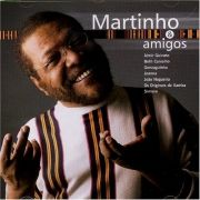Martinho & Amigos