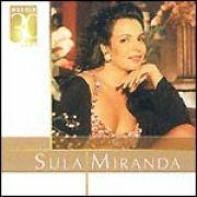 Warner 30 Anos: Sula Miranda