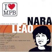 I Love MPB: Nara Leão