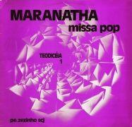 Teodiceia 1: Missa Maranathá}