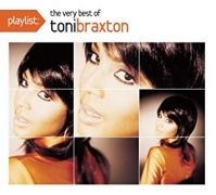 Playlist The Very Best Of Toni Braxton