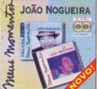 Meus Momentos: João Nogueira
