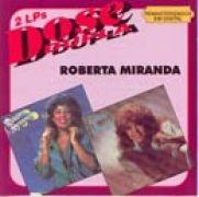 Dose Dupla: Roberta Miranda