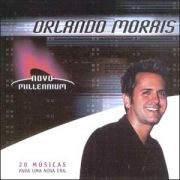Novo Millennium: Orlando Moraes