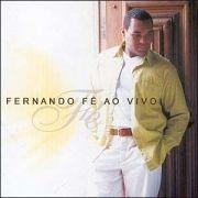 Fernando Fé - Ao Vivo}