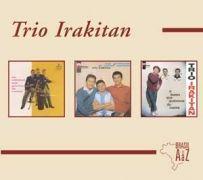 Brasil de a A Z: Trio Irakitan