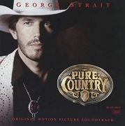 Pure Country (Original Motion Picture Soundtrack)