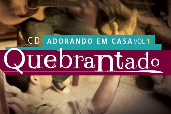 BAIXAR QUEBRANTADO MINISTRIO CD VINEYARD