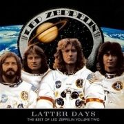 Latter Days: Best Of Led Zeppelin (vol.2)