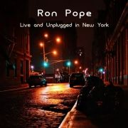 Ron Pope - Live and Unplugged In New York