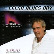 Novo Millennium: Celso Blues Boy