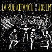 La Rue Ketanou Et Le Josem}
