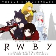 RWBY: Volume 2 Soundtrack
