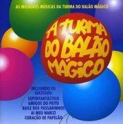 As Melhores Músicas da Turma do Balão Mágico