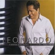 Leonardo Canta Grandes Sucessos (Vol. 2)