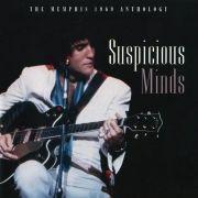 Suspicious Minds - The Memphis 1969 Anthology