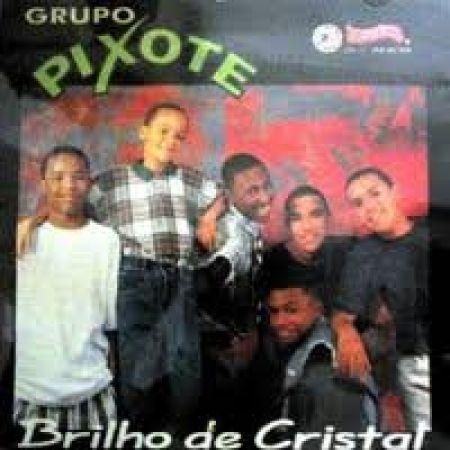 BAIXAR CRISTAL MUSICAS PIXOTE BRILHO DE
