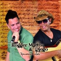 Rogger Mattos e Diego