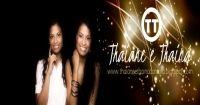Thaiane e Thainá