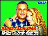 Félix e Sara Santos