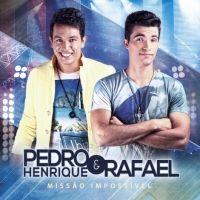 Pedro Henrique e Rafael
