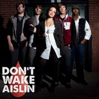 Don't Wake Aislin
