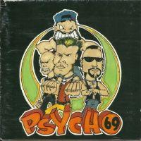 Psycho 69