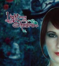 Light Among Shadows