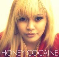 Honey Cocaine