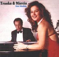 Márcia Calmon e Tranka