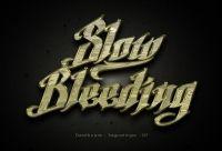 Slow Bleeding