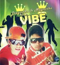 Dieguinho & Magninho Banda Vibe