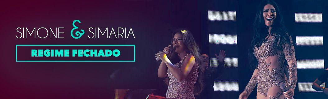 """Assista """"Regime Fechado"""" - Simone & Simaria ♪"""