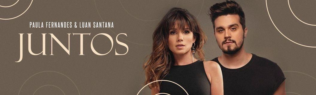 "Confira a letra de ""Juntos"" parceria de Paula Fernandes e Luan Santana"