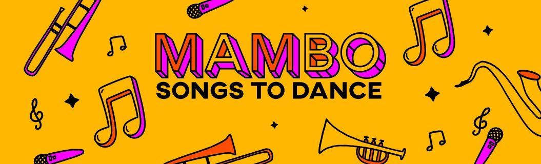 ¡Ven a bailar con las mejores canciones del mambo!