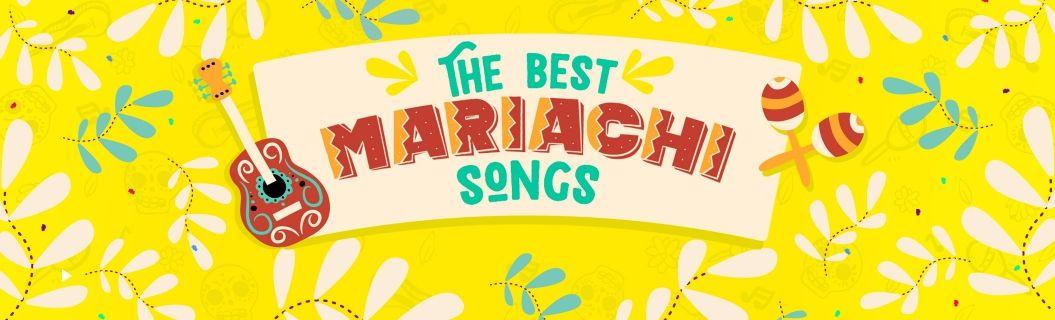 Playlist de las mejores canciones de mariachi