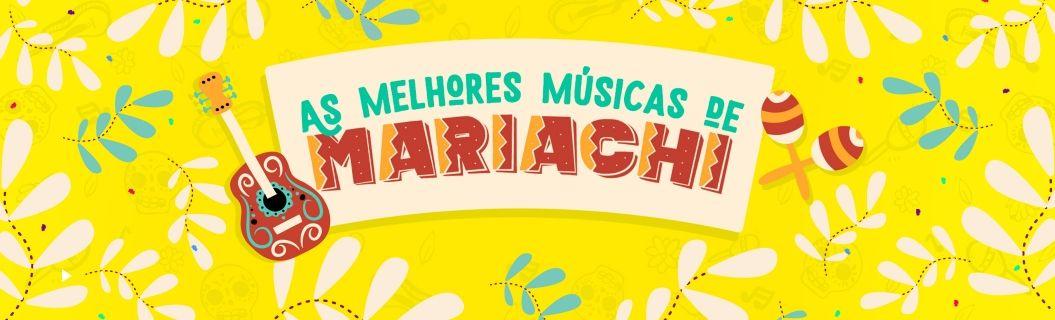 Playlist de melhores músicas de mariachi