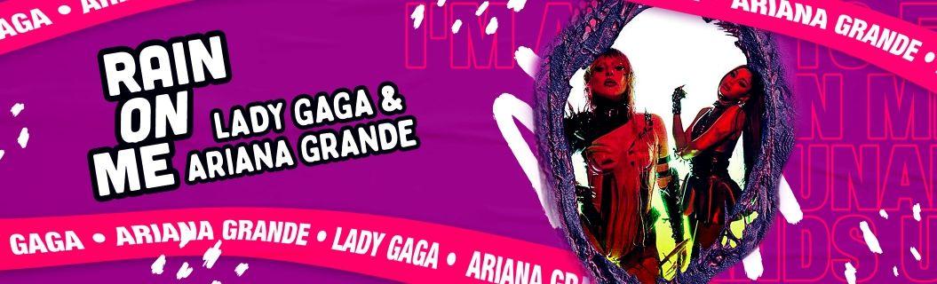 """Veja o clipe de """"Rain On Me"""", parceria da Lady Gaga com Ariana Grande"""