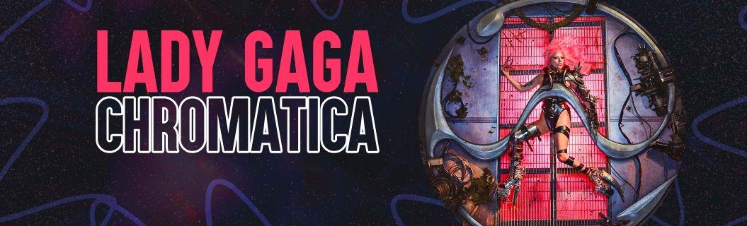 """Vem ouvir """"Chromatica"""", o novo álbum da Lady Gaga"""