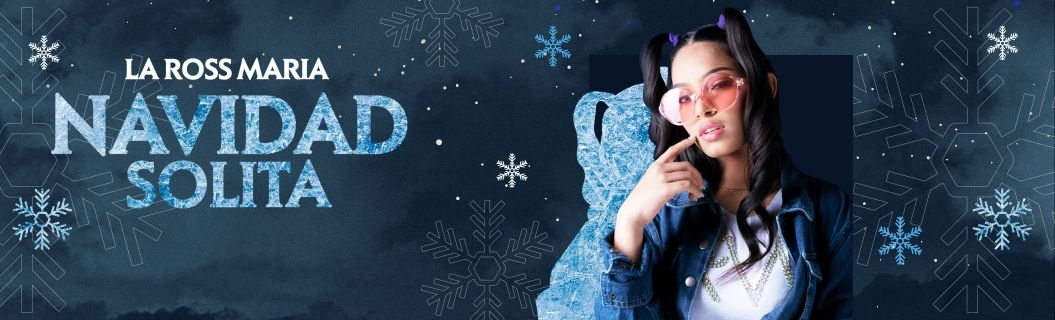 La nueva canción de La Ross Maria: Navidad Solita