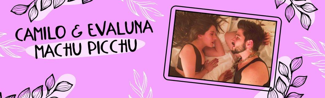 """Mira la letra de """"Machu Picchu"""", de Camilo y Evaluna"""