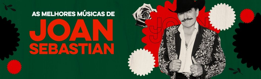 Confira as melhores músicas de Joan Sebastian