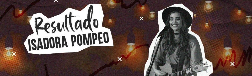 """Isadora Pompeo lançou clipe de """"Resultado"""". Vem ver"""