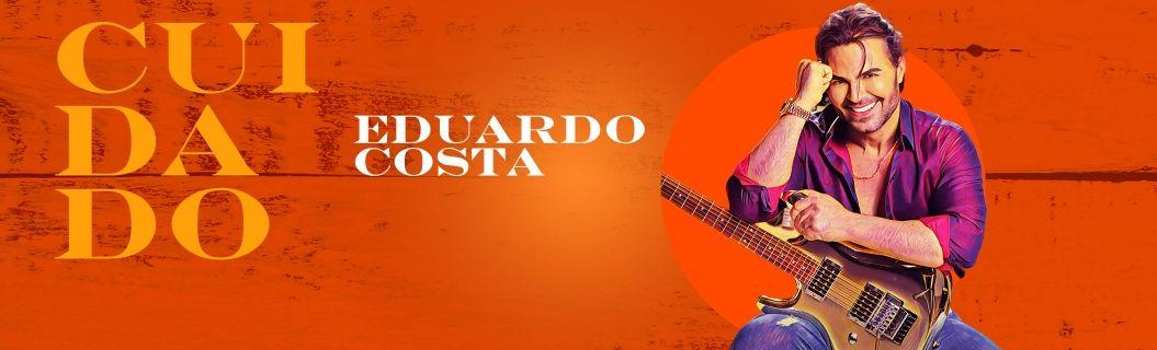 """Eduardo Costa lançou clipe de """"Cuidado"""". Vem ver"""