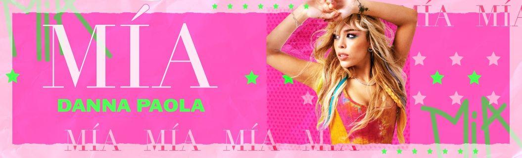 """Mira la letra de """"MÍA"""", el nuevo sencillo de Danna Paola"""