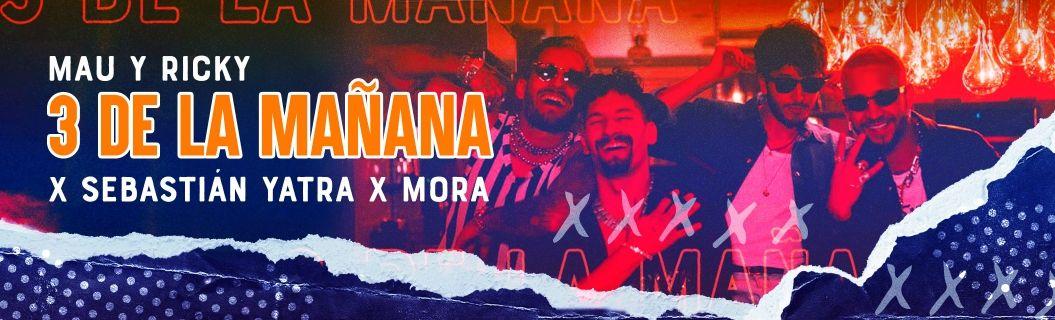 """Mira la letra de """"3 de La Mañana"""" de Mau y Ricky"""