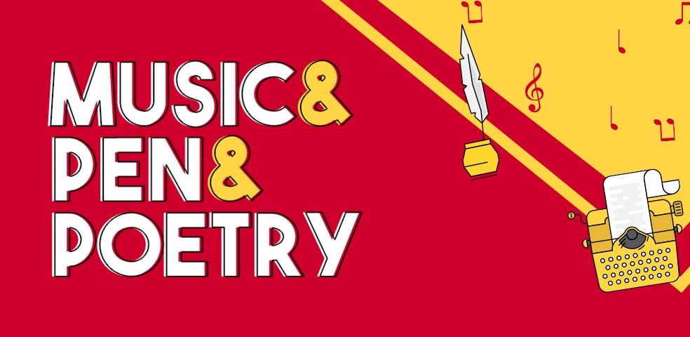 Music, pen and poetry