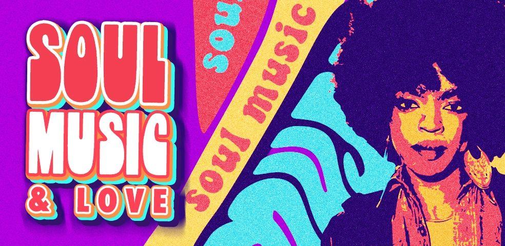Soul music & love