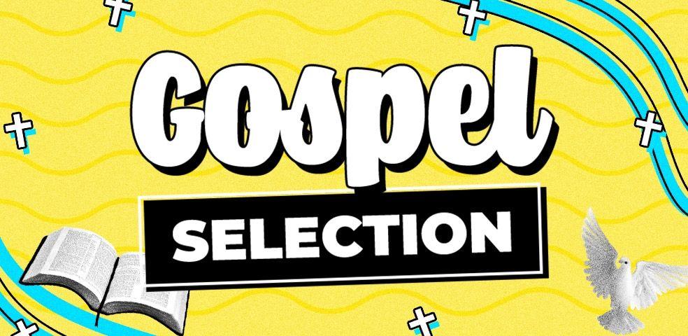 Gospel selection