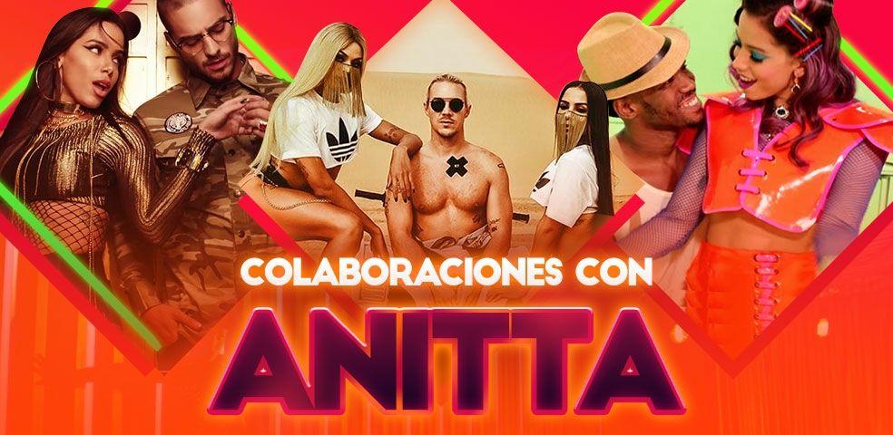 Colaboraciones con Anitta
